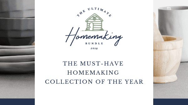 Ultimate Homemaking Bundle 2019